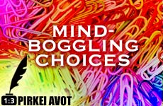 Chapter 1, Mishna 3 – Mind-Boggling Choices